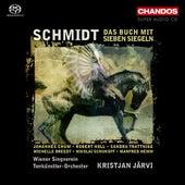 SCHMIDT, F.: Buch mit sieben Siegeln (Das) (Kristjan Jarvi) by Johannes Chum
