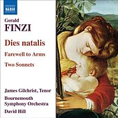 FINZI: Dies natalis / Farewell to Arms / 2 Sonnets by Various Artists