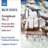Play & Download ROUSSEL: Symphony No. 2 / Pour une fete de printemps / Suite in F major (Deneve) by Stephane Deneve | Napster