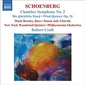 Play & Download SCHOENBERG: Chamber Symphony No. 2 / Die gluckliche Hand / Wind Quintet (Schoenberg, Vol. 8) by Various Artists | Napster