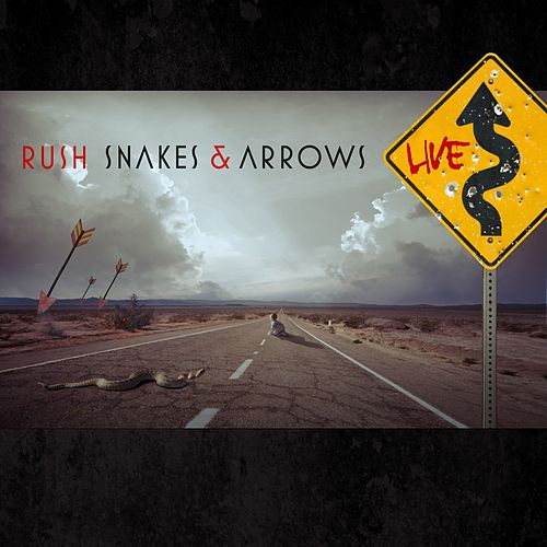 Play & Download Snakes & Arrows Live by Rush | Napster