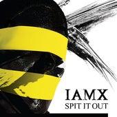 Spit It Out by IAMX