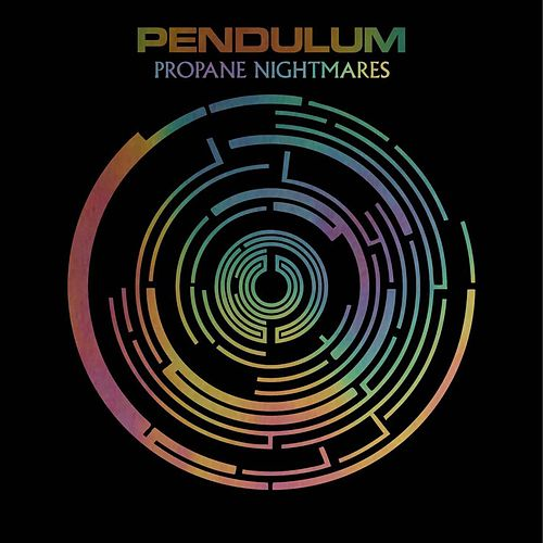 Play & Download Propane Nightmares by Pendulum | Napster