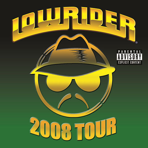 Play & Download Lowrider 2008 Tour by Various Artists | Napster
