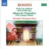 ROSSINI: Piano Music, Vol.  1 (Marangoni) - Peches de vieillesse, Vols. 6, 9 by Alessandro Marangoni