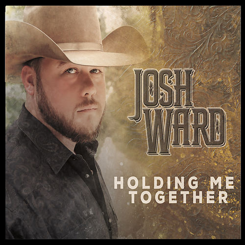 Holding Me Together by Josh Ward