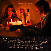 Play & Download Mitte Ende August (Original Soundtrack) by Vic Chesnutt | Napster