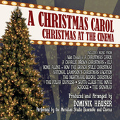 Play & Download A Christmas Carol: Christmas At The Cinema by Various Artists | Napster