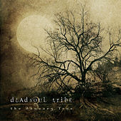 Play & Download The January Tree by Dead Soul Tribe | Napster