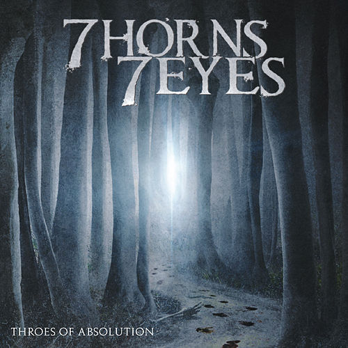 Throes of Absolution by 7 Horns 7 Eyes