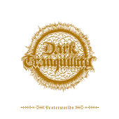 Play & Download Yesterworlds by Dark Tranquillity | Napster