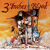 Anthems for the Victorious - Single by 3 Inches Of Blood
