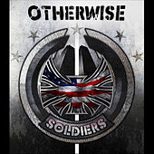 Play & Download Soldiers by Otherwise | Napster