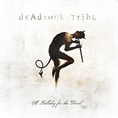 Play & Download A Lullaby for the Devil by Dead Soul Tribe | Napster