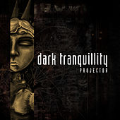 Play & Download Projector (Reissue) by Dark Tranquillity | Napster