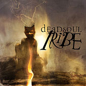 Play & Download Dead Soul Tribe by Dead Soul Tribe | Napster