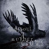 Play & Download A Murder of Crows by Dead Soul Tribe | Napster