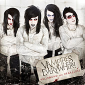 Play & Download Hellbound And Heartless by Vampires Everywhere! | Napster