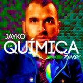 La Química (Drooid Remix) von Jayko