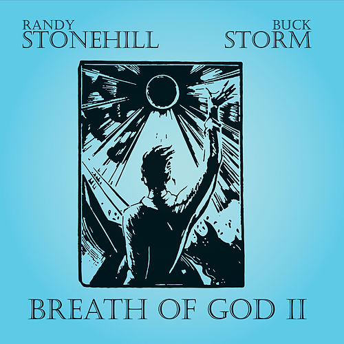 Play & Download Breath of God, Vol. II by Randy Stonehill | Napster