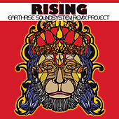 Play & Download Rising: EarthRise SoundSystem Remix Project by Earthrise Sound System | Napster
