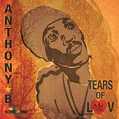 Play & Download Tears Of Luv by Anthony B | Napster