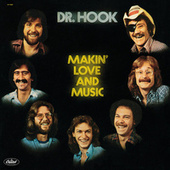 Play & Download Makin' Love And Music by Dr. Hook | Napster