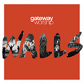 Higher than the Sky by Gateway Worship