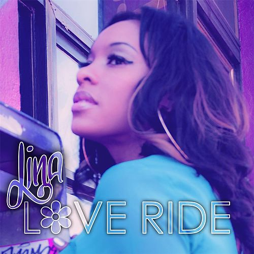 Play & Download Love Ride by Lina | Napster