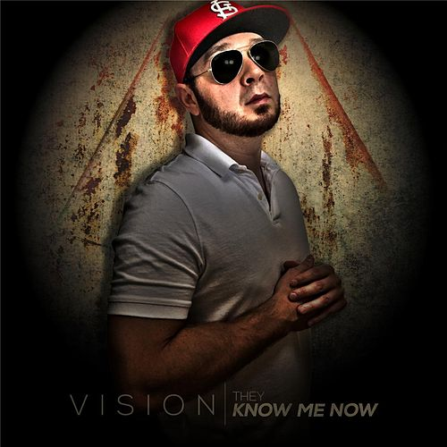 Play & Download They Know Me Now by Vision | Napster