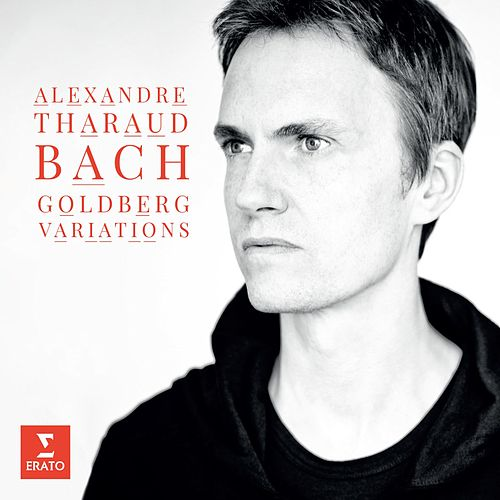 Play & Download Bach, JS: Goldberg Variations by Alexandre Tharaud | Napster