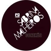Play & Download Conexão by Sabrina Malheiros | Napster