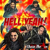 Hell Yeah! by Chase the Ace