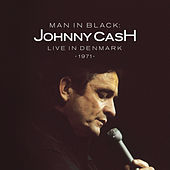 Man in Black: Live in Demark 1971 by Johnny Cash
