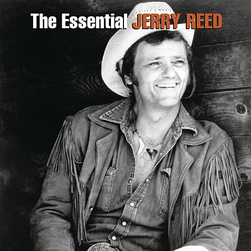 The Essential Jerry Reed von Jerry Reed