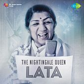 Play & Download The Nightingale Queen: Lata by Lata Mangeshkar | Napster