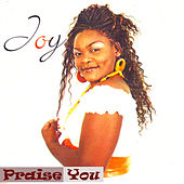 Play & Download Praise You by Joy | Napster