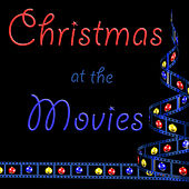 Play & Download Christmas at the Movies by Various Artists | Napster