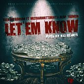 Play & Download Let 'Em Know (feat. Wiz & Reap Youngin) by Fred the Godson | Napster