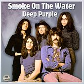 Play & Download Smoke On The Water Live by Deep Purple | Napster