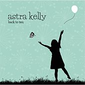 Back to Ten by Astra Kelly