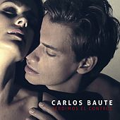 Play & Download Perdimos el control by Carlos Baute | Napster