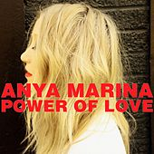 Play & Download Power of Love by Anya Marina | Napster