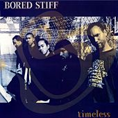 Timeless by Bored Stiff