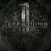 Play & Download Requiem for the Living by Jeff Loomis | Napster