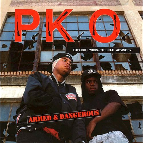 Play & Download Armed & Dangerous by P.K.O. | Napster