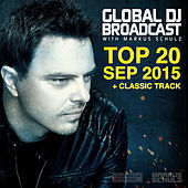 Global DJ Broadcast - Top 20 September 2015 by Various Artists