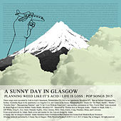 Play & Download Planning Weed Like It's Acid / Life Is Loss by A Sunny Day In Glasgow | Napster
