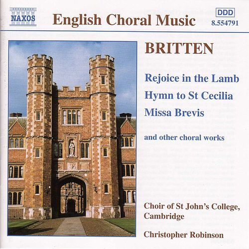 Rejoice in the Lamb / Hymn to St. Cecilia by Benjamin Britten