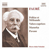 Play & Download Pelléas et Mélisande / Valses-caprices by Gabriel Faure | Napster